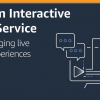 Amazon Interactive Video Service – Add Live Video to Your Apps and Websites | AW